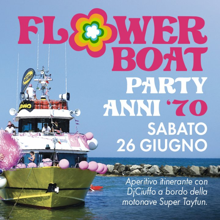 FLOWER BOAT PARTY ANNI 70'