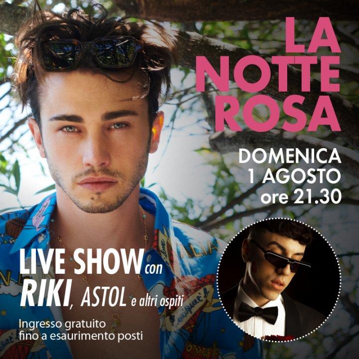 LA NOTTE ROSA CON RIKI | LIVE SHOW